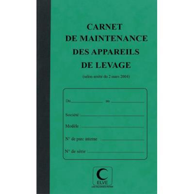 Piqûre 32 pages carnet maintenance pour appareils de levage et manutention Lebon & Vernay - folioté de 1 à 15 - format 21x13 cm (photo)