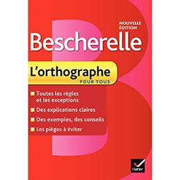 Bescherelle l'orthographe pour tous (photo)